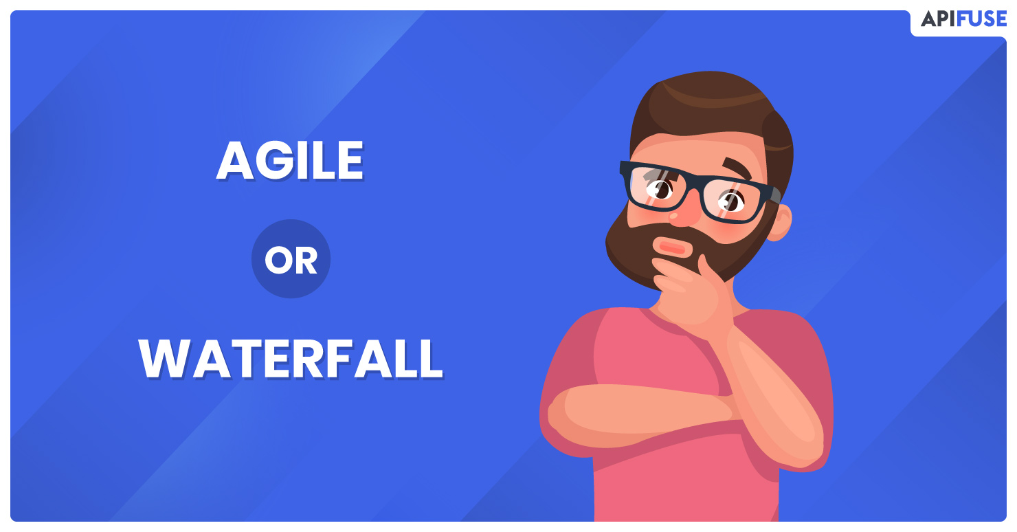 Which-One-Should-You-Choose-Agile-or-Waterfall
