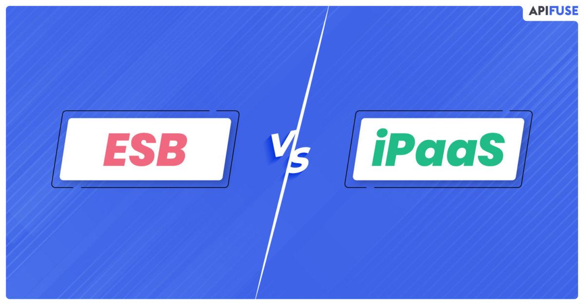 ESB vs. iPaaS: Who Wins the Battle?